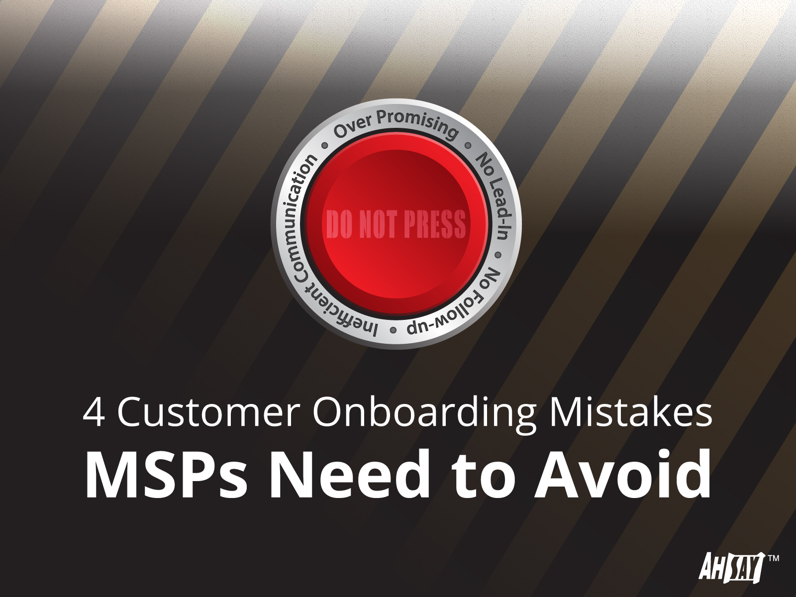 4-Customer-Onboarding-Mistakes-MSPs-Need-to-Avoid