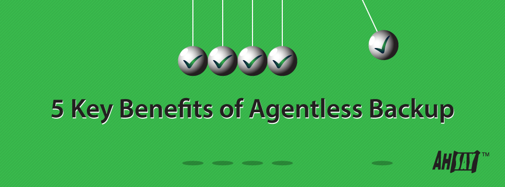 5-Key-Benefits-of-Agentless-Backup